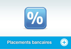 Placements bancaires